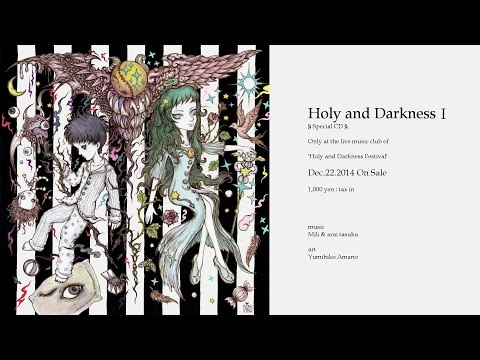 Mili & Arai Tasuku - Holy And Darkness 1 : Short Ver.