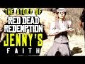Jenny's Faith - A Red Dead Redemption LORE