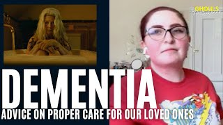 Dementia: Advice on Proper Care for our Loved Ones