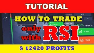 IQ Option Tutorial  How to Trade IQ Option Only with RSI Indicator