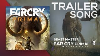 Far Cry Primal - Beast Master Trailer SONG