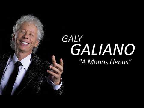 A Manos Llenas - Galy Galiano | Popular