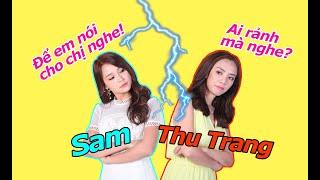 SAM - THU TRANG: CUỘC CHIẾN NHỮNG NÀNG DÂU KHÔNG HỒI KẾT của gia đình là số 1: AI ĐÚNG AI SAI?