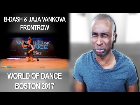 B-Dash & Jaja Vankova | FrontRow | World of Dance Boston 2017 Reaction