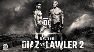 UFC 266 - Diaz vs Lawler 2 Extended Preview | NICK DIAZ vs ROBBIE LAWLER 2 PROMO