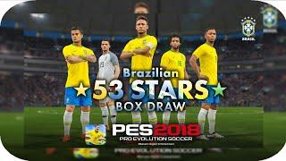 Baixar Brazilian *53 STARS* Box Draw | PES 2018