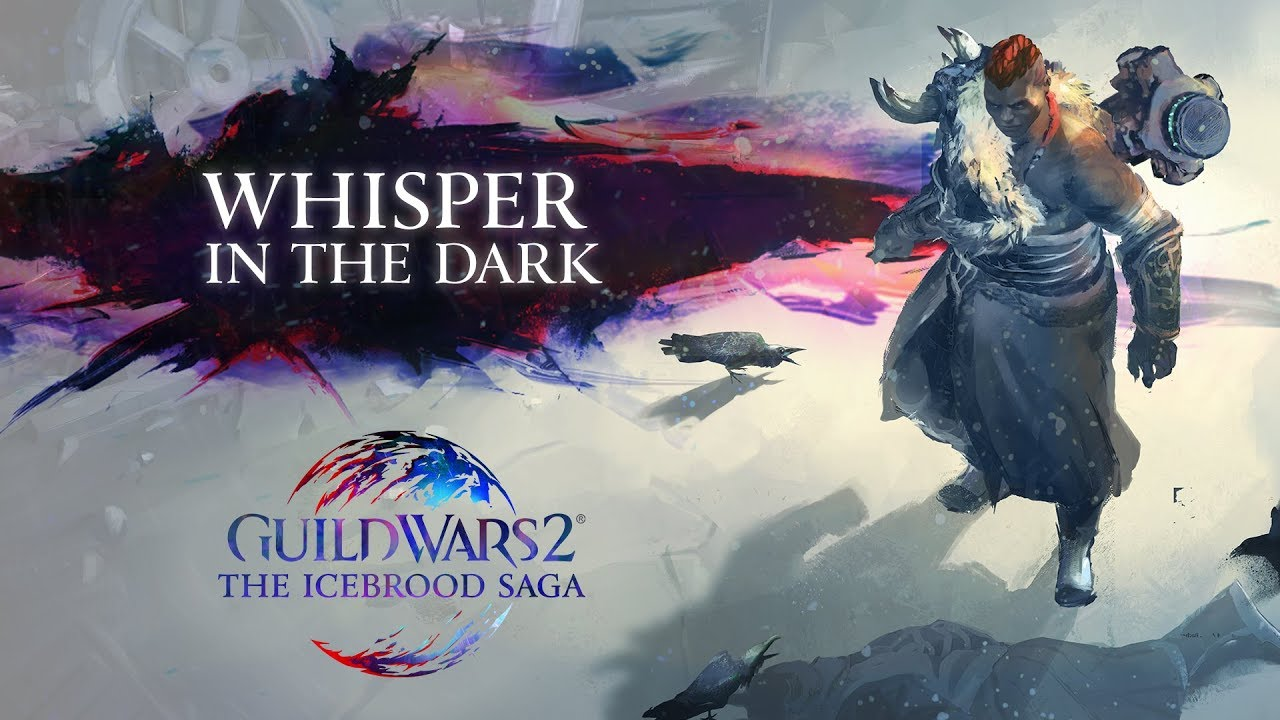 Guild Wars 2 Review 2020.Guild Wars 2 The Icebrood Saga Episode 1 Whisper In The Dark Official Trailer