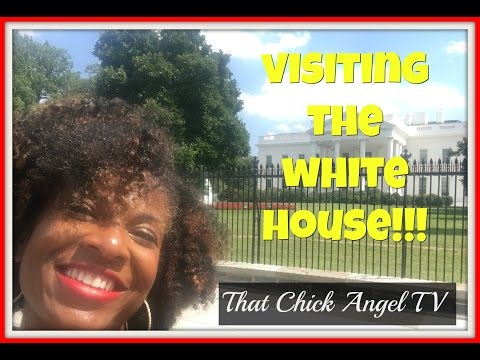 Visiting The White House   One Mom's View   That Chick Angel TV