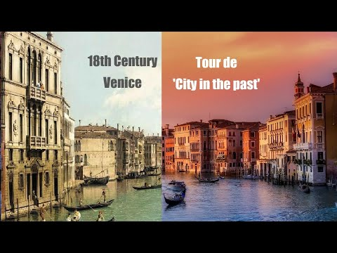 [Tour de City in the Past]  Venice in the18th century Italian Paintings   Grand Canal   San Marco