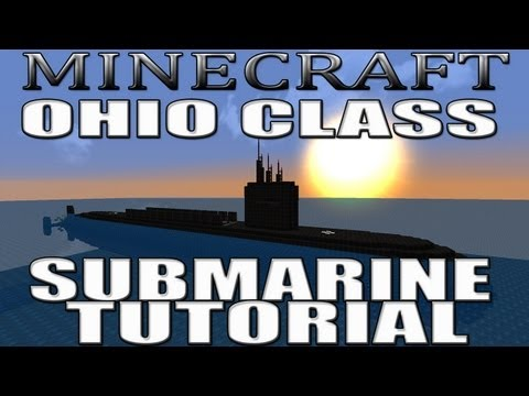 Minecraft Submarine Tutorial - Ohio Class (Complete Schematic Included)