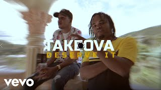 TakeOva - Deserve It (Official Music Video)