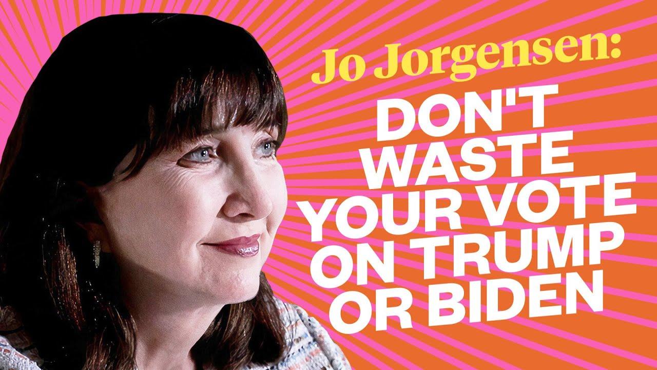 Jo Jorgensen: Don't Waste Your Vote on Trump or Biden