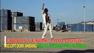 ENDOS (OFFICIAL MUSIC VIDIO)_DONY AMBANG