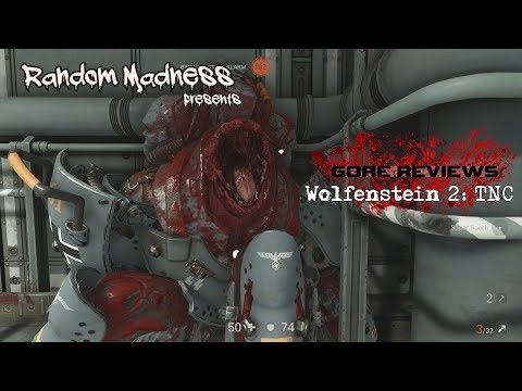 Gore Reviews - Wolfenstein 2: The New Colossus