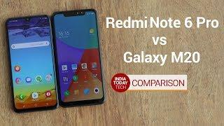 Galaxy M20 Vs Redmi Note 6 Pro: Display, Design and Camera | India Today Tech