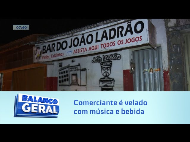 Comerciante é velado com música e bebida em barzinho no Jacintinho