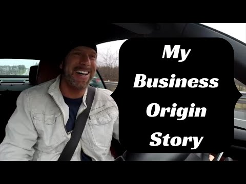 How To Start Up a Business - My Origin Story.