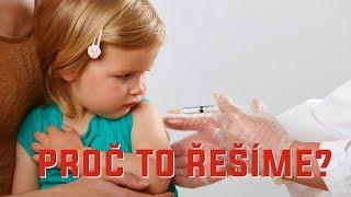 (Ne)bezpečnost očkování, vedlejší účinky a epidemie - Proč to řešíme? #253