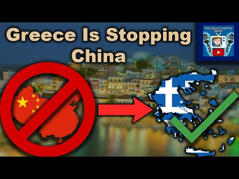 How Greece Is Stopping China's Plan For World Domination