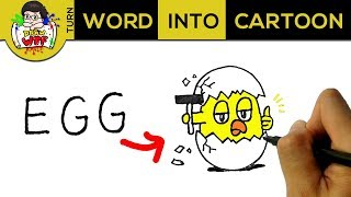 How to turn word EGG into Cartoon? Easy to draw a cute egg! Creative drawings for kid - Draw WT