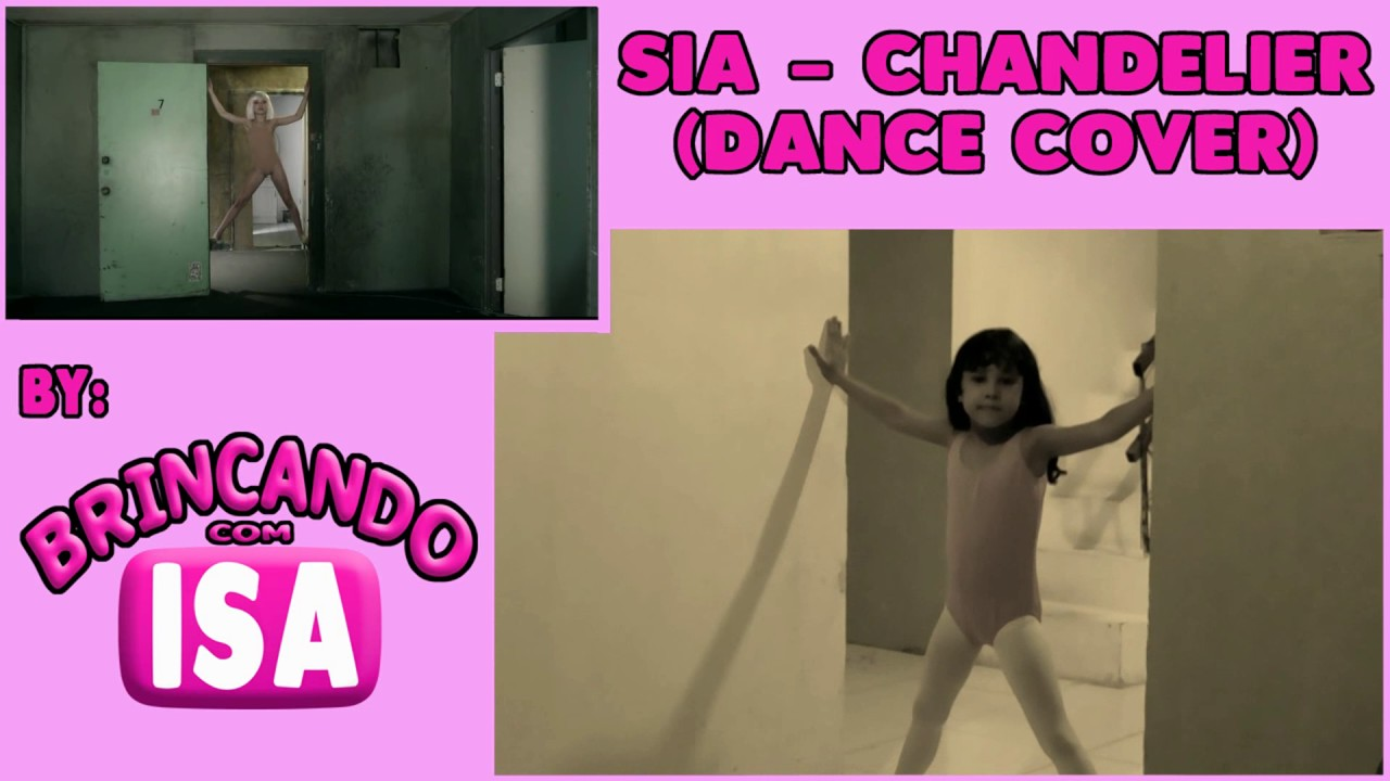 Sia - Chandelier ( Dance Cover) - YouTube