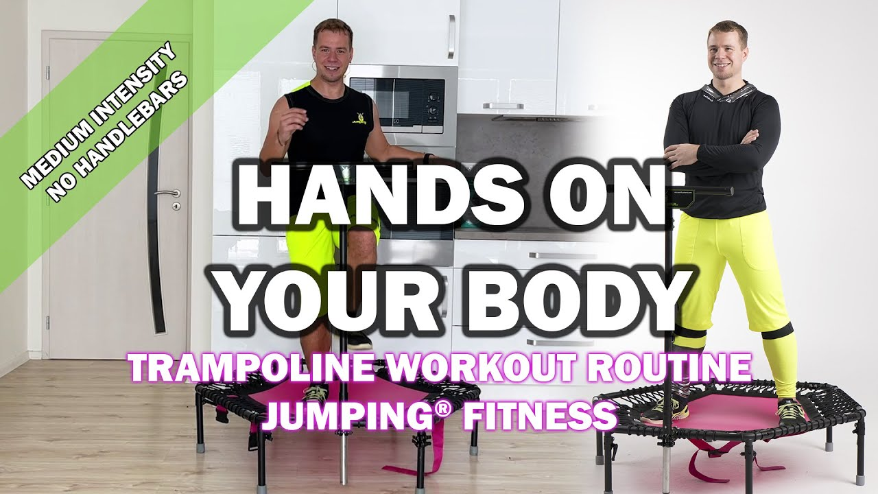 Hands On Your Body - Jumping® Fitness [MEDIUM INTENSITY]