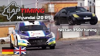 Hyundai i20 R5 vs. Nissan 350z tuning (Laptiming ep. 106)