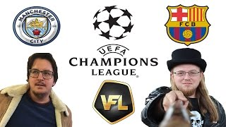 VFL Champions League Final - Man City Vs Barcelona