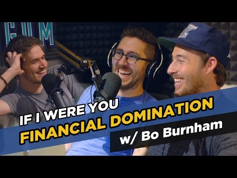 """""""If I Were You"""" w/Jake and Amir and special guest Bo Burnham - Financial Domination"""