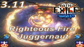 Path of Exile 3.11 - Righteous Fire Juggernaut (Ultra Fast) build - PoE Harvest