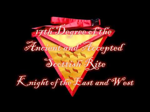 17th Degree of the Ancient and Accepted Scottish Rite - Knight of the East and West