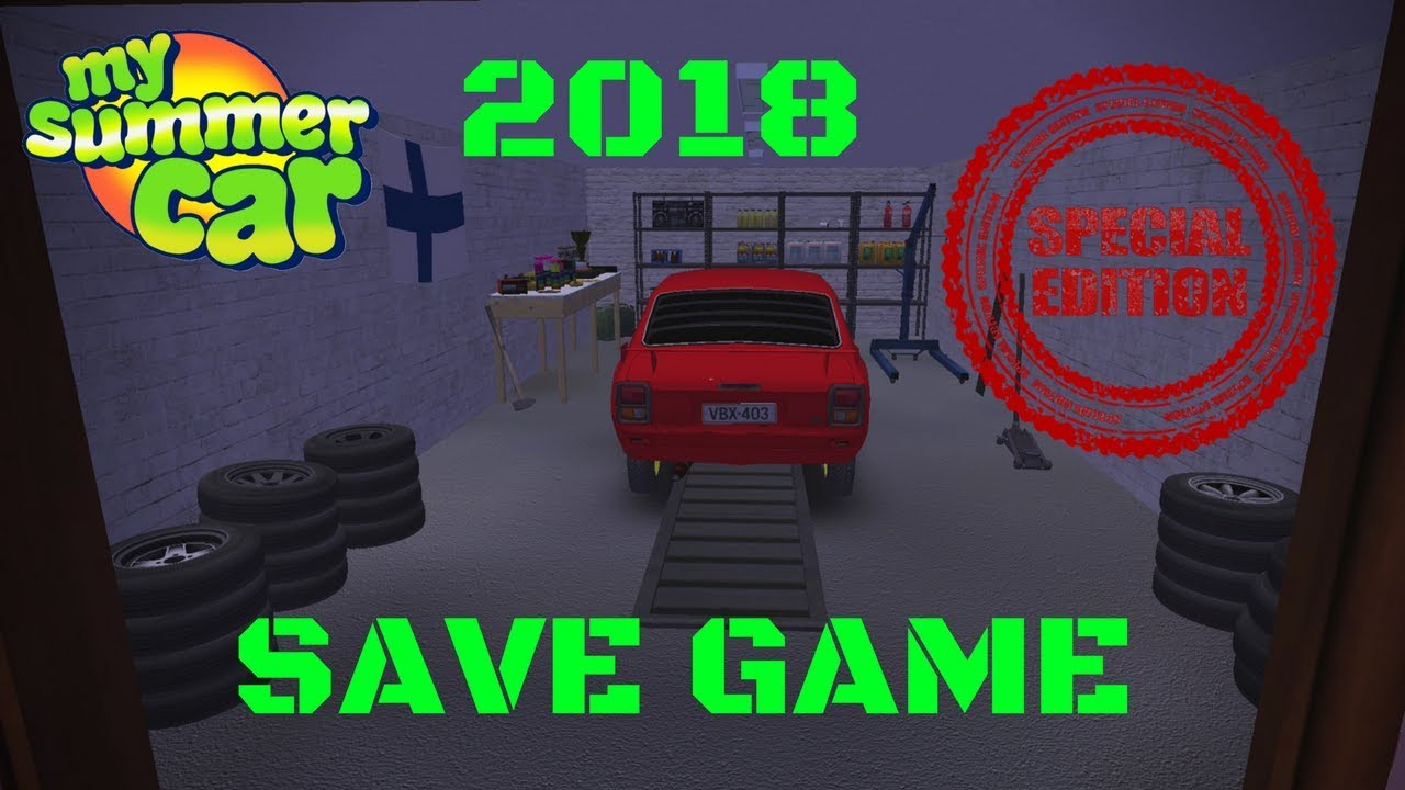 Save Game 2019 Download After Update 23 02 2018 My Summer Car