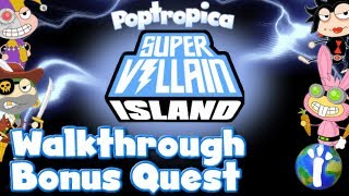 Poptropica: Super Villain Bonus Quest Walkthrough