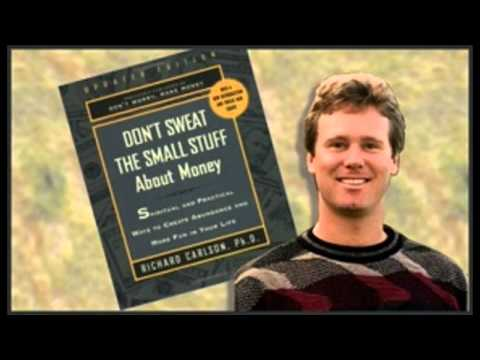 DON'T SWEAT THE SMALL STUFF   Richard Carlson Famous  Audiob