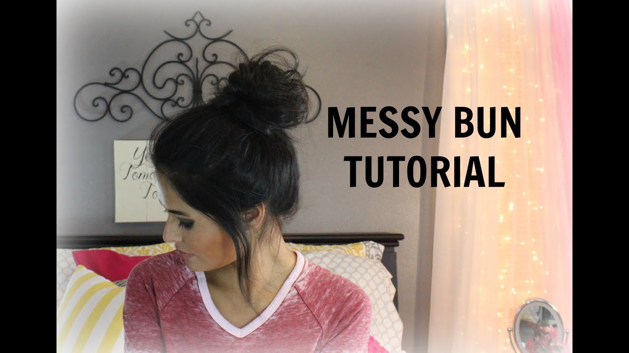 How To Quick And Easy Messy Bun Tutorial Madison