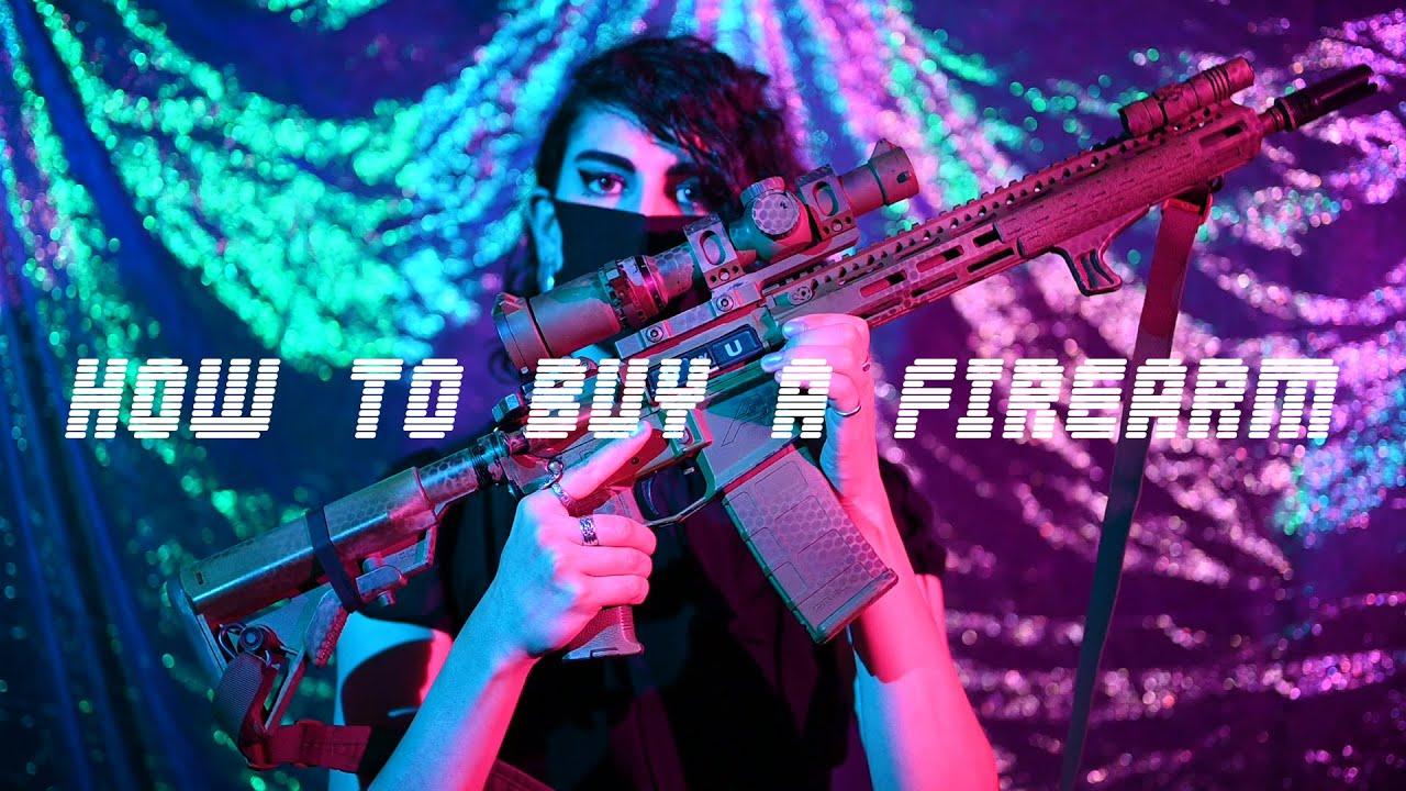 How to Buy a Firearm