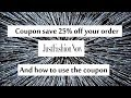 Just fashion now coupon save 25% off your order