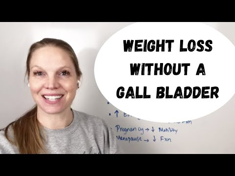 How to approach weight loss without a gallbladder!