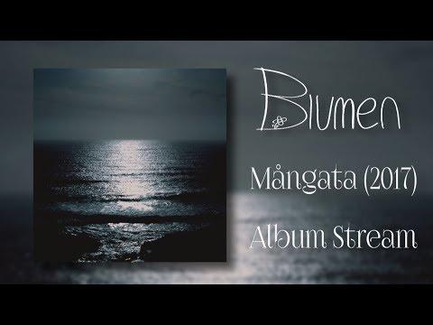 Blumen   Mangata   2017 Album *Fixed* Stream