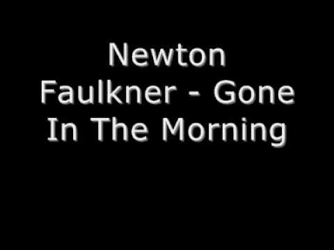 Newton Faulkner - Gone In The Morning (Lyrics in description)