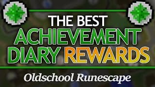 Best Achievement Diary Rewards in OSRS
