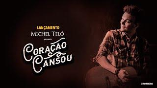 Michel Teló - Coração Cansou (Vídeo Lyrics Oficial)