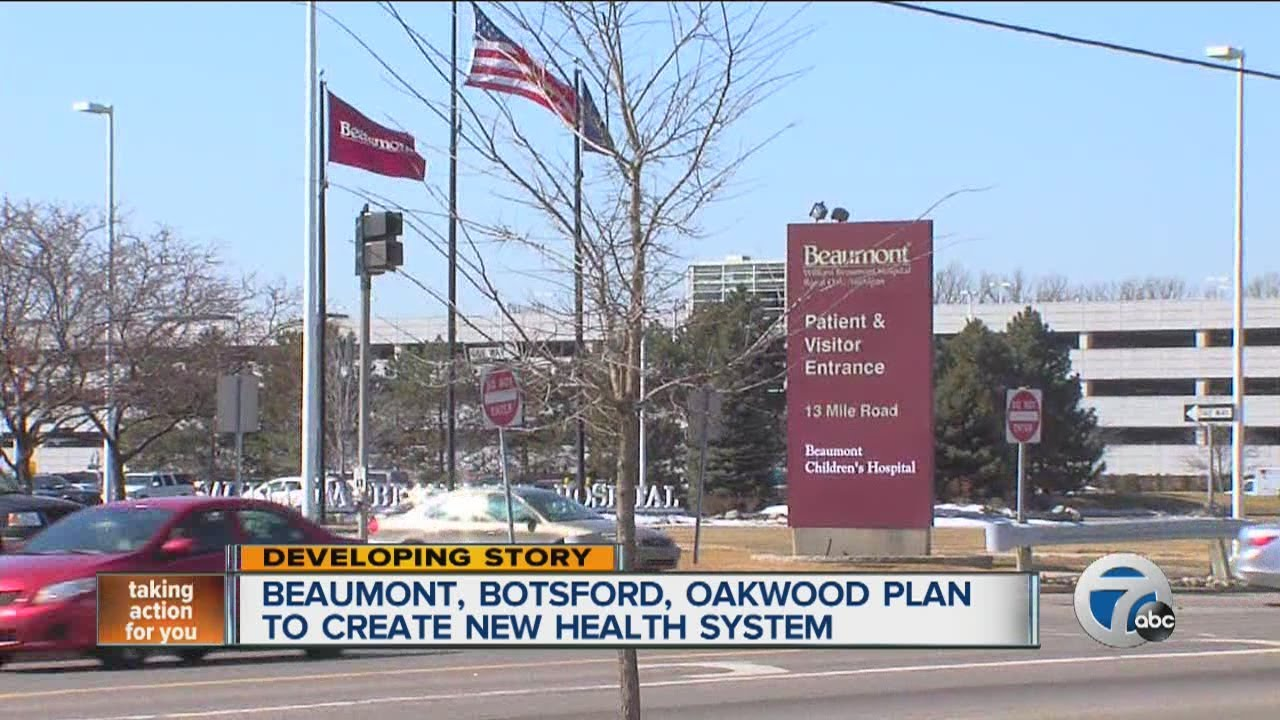Beaumont, Oakwood and Botsford plan to create new health system