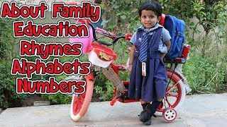 Vlog About Family, Studies, Rhymes, Alphabets with Examples and Numbers