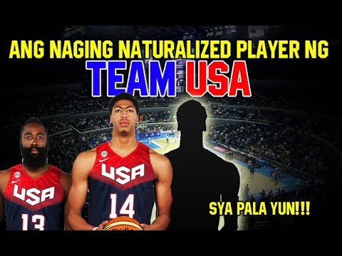 Ang Naging Naturalized Player ng TEAM USA