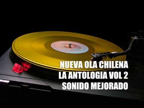 NUEVA OLA CHILENA LA ANTOLOGIA VOL 3 SONIDO MEJORADO