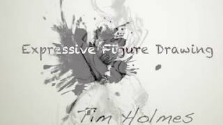 Expressive Figure Drawing by Tim Holmes, #3: Human Proportions