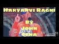 Wwe_john_cena_😂😂funny_video_haryanvi_Ragni_song_Byiah di Anpadh Haali me   Whatsapp Status Whatsapp Status Video Download Free