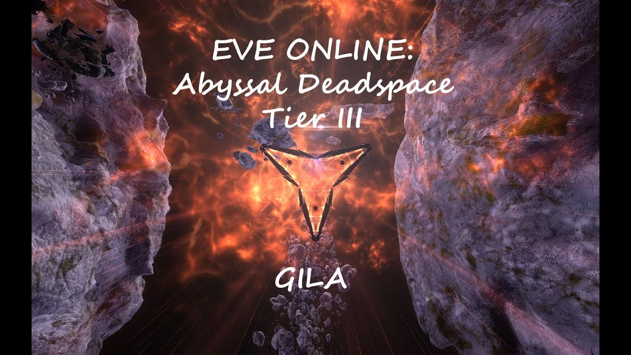 EVE ONLINE (sisi): Abyssal Deadspace Tier III on GILA