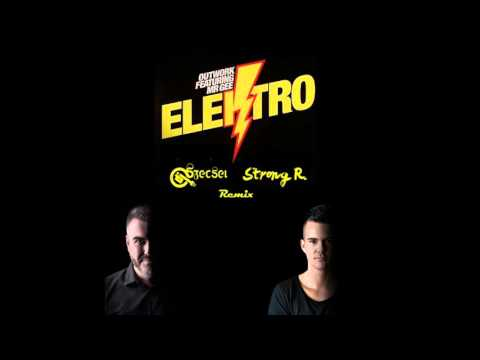 Outwork - Elektro (Strong R. & Szecsei 2016 Remix)